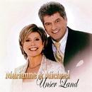 Unser Land - Marianne & Michael/Marianne & Michael