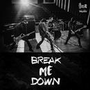 Break Me Down/Muster