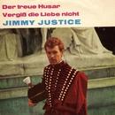 Der treue Husar/Jimmy Justice