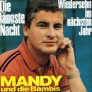 Die längste Nacht/Mandy & Die Bambis