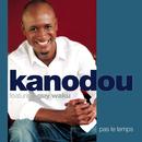 Pas Le Temps (Original Version)/Kanodou