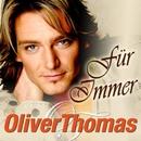 Für Immer/Oliver Thomas