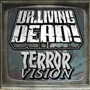 Terror Vision/Dr. Living Dead!