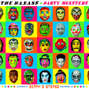 Party Monsters/The Haxans
