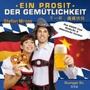 Ein Prosit der Gemütlichkeit - Das GANZE Lied/Stefan Mross & Guangya Su