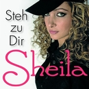 Steh zu dir/Sheila