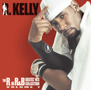 The R. In R&B Collection: Volume 1/R. Kelly
