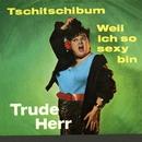 Tschitschibum/Trude Herr
