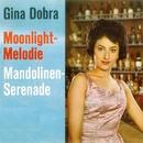 Moonlight Melodie/Gina Dobra