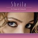 Die Stimme der Sehnsucht/Sheila