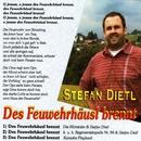 Des Feu'wehrhäusl brennt/Stefan Dietl