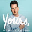 Yours/Russell Dickerson
