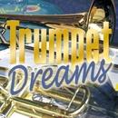 Trumpet Dreams/Trumpet Dreams