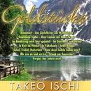 Goldstücke von Takeo Ischi/Takeo Ischi