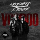 Voodoo/Hype Myke & X-Tense
