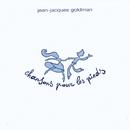 Chansons pour les pieds/Jean-Jacques Goldman