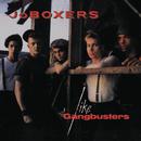 Like Gangbusters/Jo Boxers