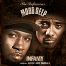 Infamy (Clean Version)/Mobb Deep