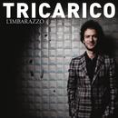 L'Imbarazzo/Tricarico