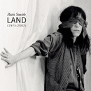 Land (1975-2002)/PATTI SMITH