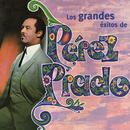 Los Grandes Éxitos de Pérez Prado/Pérez Prado