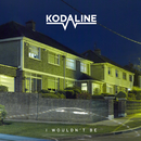 I Wouldn't Be - EP/Kodaline