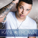 Kane Brown (Deluxe Edition)/Kane Brown