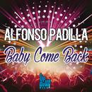 Baby Come Back/Alfonso Padilla