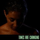 Times are Changing (Single Edit)/Amber Gomaa