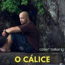 O Cálice/César Belieny