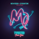 Twisted (Over You) feat.Keith Sweat/New Reign & D-Phantom