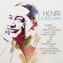 Henri a 100 ans (l'album hommage à Henri Salvador)/Henri a 100 ans