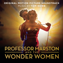 Professor Marston and The Wonder Women (Original Motion Picture Soundtrack)/Tom Howe
