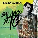 Balanço do TG/Thiago Martins