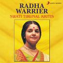 Swati Tirunal Kritis/Radha Warrier