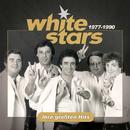 White Stars 1977-1990: Ihre grössten Hits/White Stars
