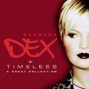 Timeless/Barbara Dex