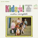 Kids, I Love 'Em!/Archie Campbell