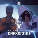 Dress Code feat.Kalash Criminel/Black M