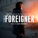 The Foreigner (Original Motion Picture Soundtrack)/Cliff Martinez
