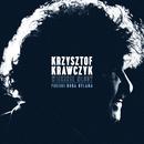 Będę Twój Dzisiaj Wieczorem/Krzysztof Krawczyk