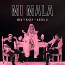 Mi Mala/Mau y Ricky & Karol G