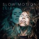 Slow Motion/Eliane