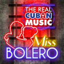 The Real Cuban Music - Miss Bolero (Remasterizado)/Various