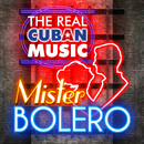 The Real Cuban Music - Mister Bolero (Remasterizado)/Various