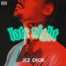 Late Night/Jez Dior