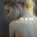 Tell Me Who feat.ENELI/Vanotek