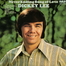 Never Ending Song of Love/Dickey Lee