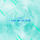 I Like Me Better (The ShareSpace Australia 2017)/Tai