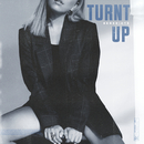 Turnt Up/Benedicté